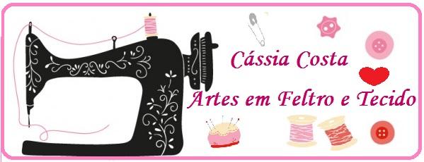Cássia Costa Artes em Feltro e Tecido