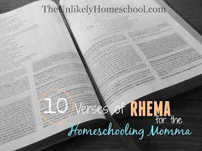 10 Verses of RHEMA for the Homeschooling Momma