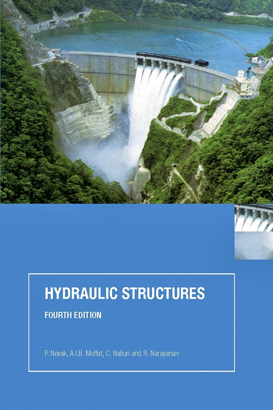 Hydraulic Structures 4th Edition by P.Novak