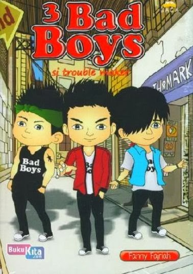 http://www.bukukita.com/Buku-Novel/Remaja/121897-3-Bad-Boys.html
