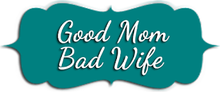 good mom,bad wife,isteri curang