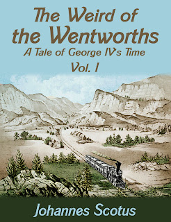 weird, wentworths, tale, george iv, vol.1, literary, fiction