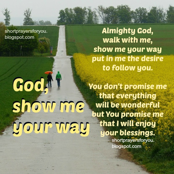 Short prayer God, walk with me, free christian quotes,
