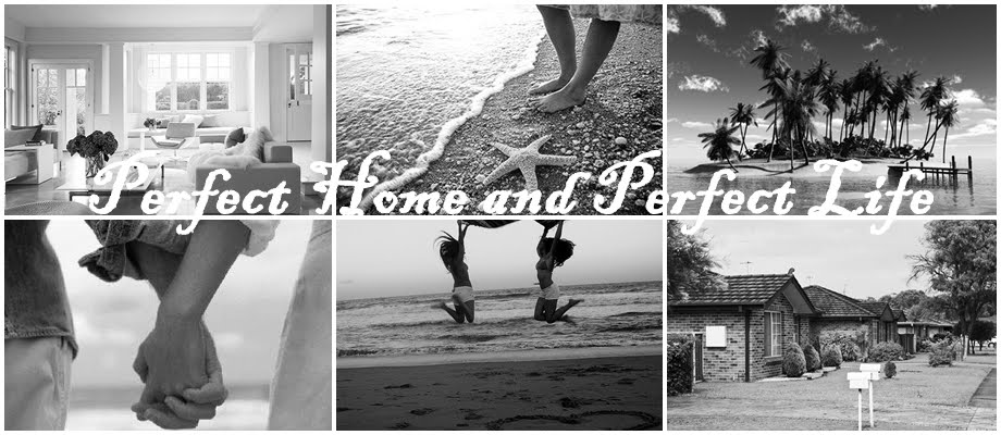 Perfect home and Perfect life