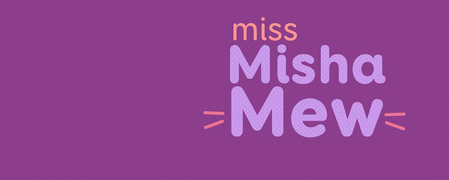 Miss Misha Mew