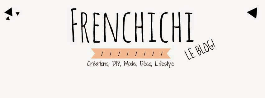 FRENCHICHI le Blog!!