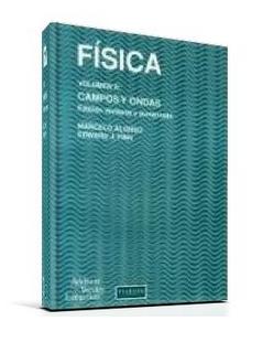 Física Vol. 2: Campos y Ondas   Marcelo Alonso & Edward J. Finn