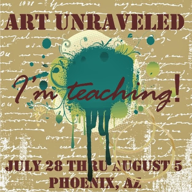 Teaching at Art Unraveled 2014