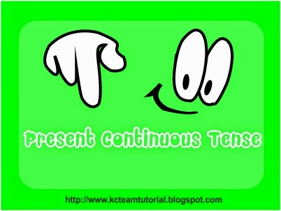 Presents Continuous Tense