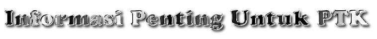 INFO PTK | SEKOLAH | DAPODIK | NISN | GURU