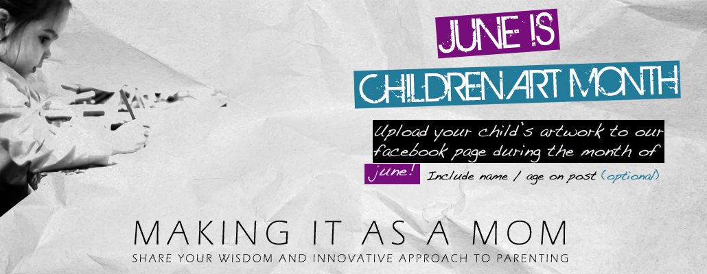 Making It As A Mom | Share Your Wisdom and Innovative Approach to Parenting