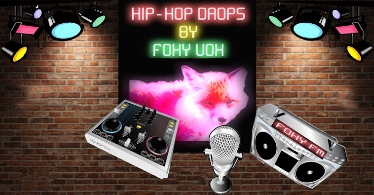 Hip-Hop Drops by Foxy Vox