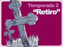 Temporada 2: Retiro