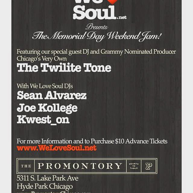Sunday 5/24: WLS Memorial Day Weekend Jam! wsg The Twilite Tone