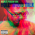 "Music:  Neak ""Hollywood Talk"""