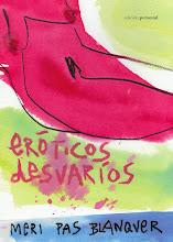 Ya a la venta en papel el libro de poemas ERÓTICOS DESVARÍOS