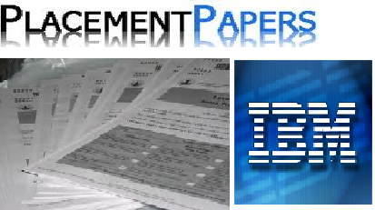 ibm placement paper Latest placement paper ibm india ibm placement procedure and pattern ibm placement quants questions ibm whole test paper- (new) ibm previous years placement paper (new format - 9 lacks isl) ibm placement paper 1 - vit vellore ibm placement paper 2 - amity noida ibm placement paper 3 - hbti kanpur ibm placement paper 4.