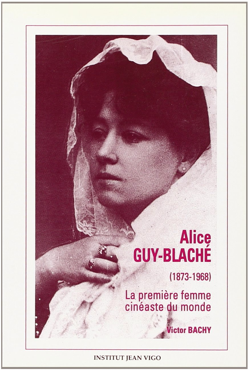 *Be Natural ! Archive  Alice Guy Gaumont 1896-1907
