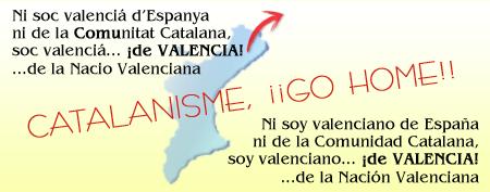 ¡¡Catalanisme, go home!! FOREVER!!!