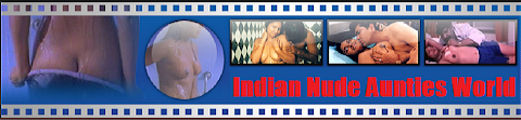 Indian Nude Aunties World