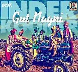 Gut Nagni Lyrics - Inder Kooner