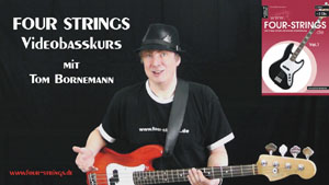 NEU! Four Strings Video-Basskurs!