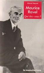 Marcel Marnat : Ravel qui êtes-vous ? 1987 (épuisé)