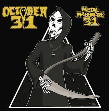 "October 31 - ""Metal Massacre 31"""