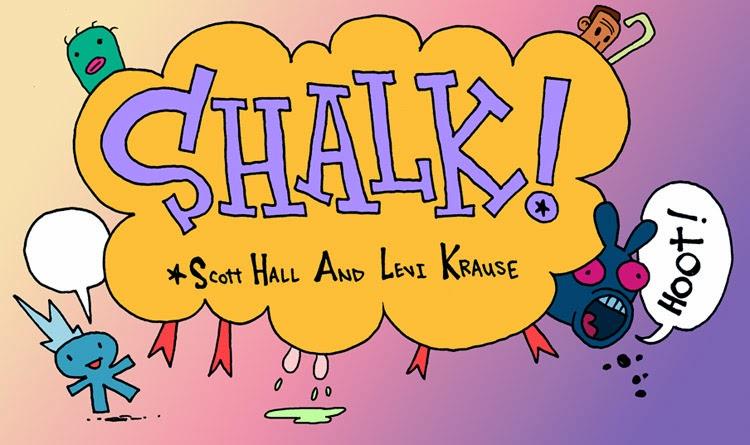 Shalk!