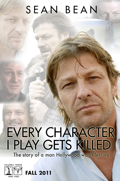 Sean Bean - Every Character I Play Gets Killed - The Story Of A Man Hollywood Won't Let Live