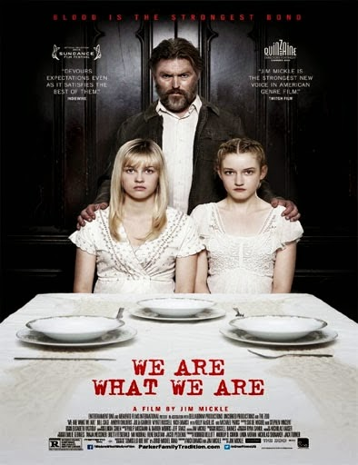 ver We Are What We Are – 2013
