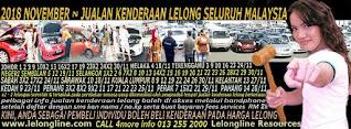 1-30/11/2018 - JUALAN KENDERAAN LELONG SELURUH MALAYSIA & SEKITAR KLANG VALLEY-SGR/K L