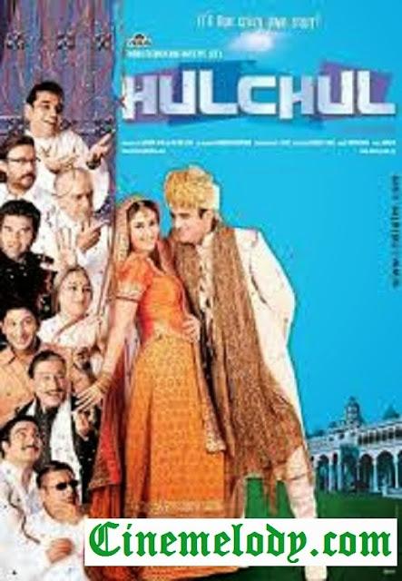 Hulchul  (2004)  Hindi Mp3 Songs Free  Download