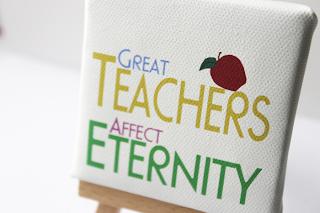 Great Teachers Affect Eternity