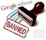 Tips Agar Akun Google Adsense Tidak Dibanned Google Terbaru