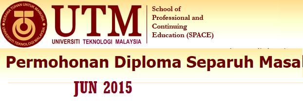 Permohonan Program Diploma Separuh Masa UTM Space Jun 2015