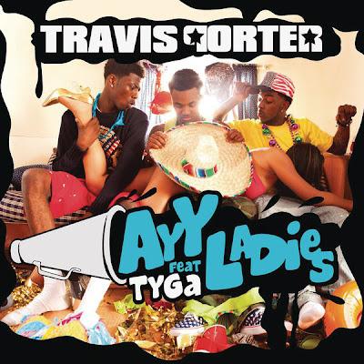 Travis Porter - Ayy Ladies (feat. Tyga) Lyrics