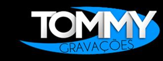 ...::: Tommy Gravações ® :::...