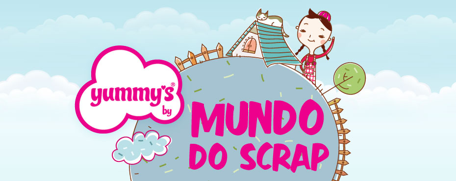 Mundo do Scrap by Yummy's