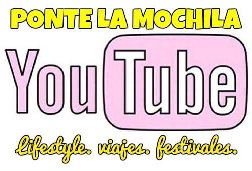 """MI CANAL: """"PONTE LA MOCHILA"""""""