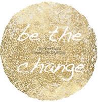 #bethechange