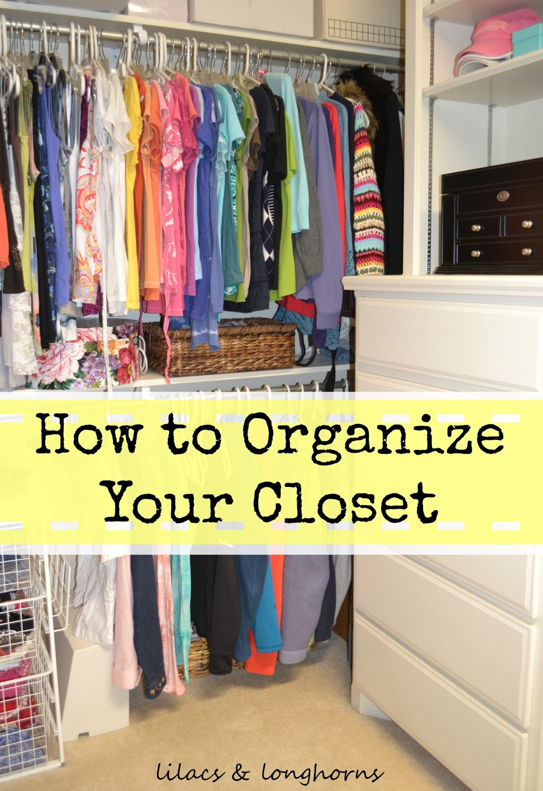 Organizing My Master Closet - Lilacs and Longhorns