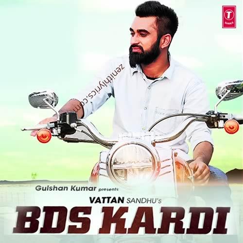 BDS Kardi Song by Vattan Sandhu