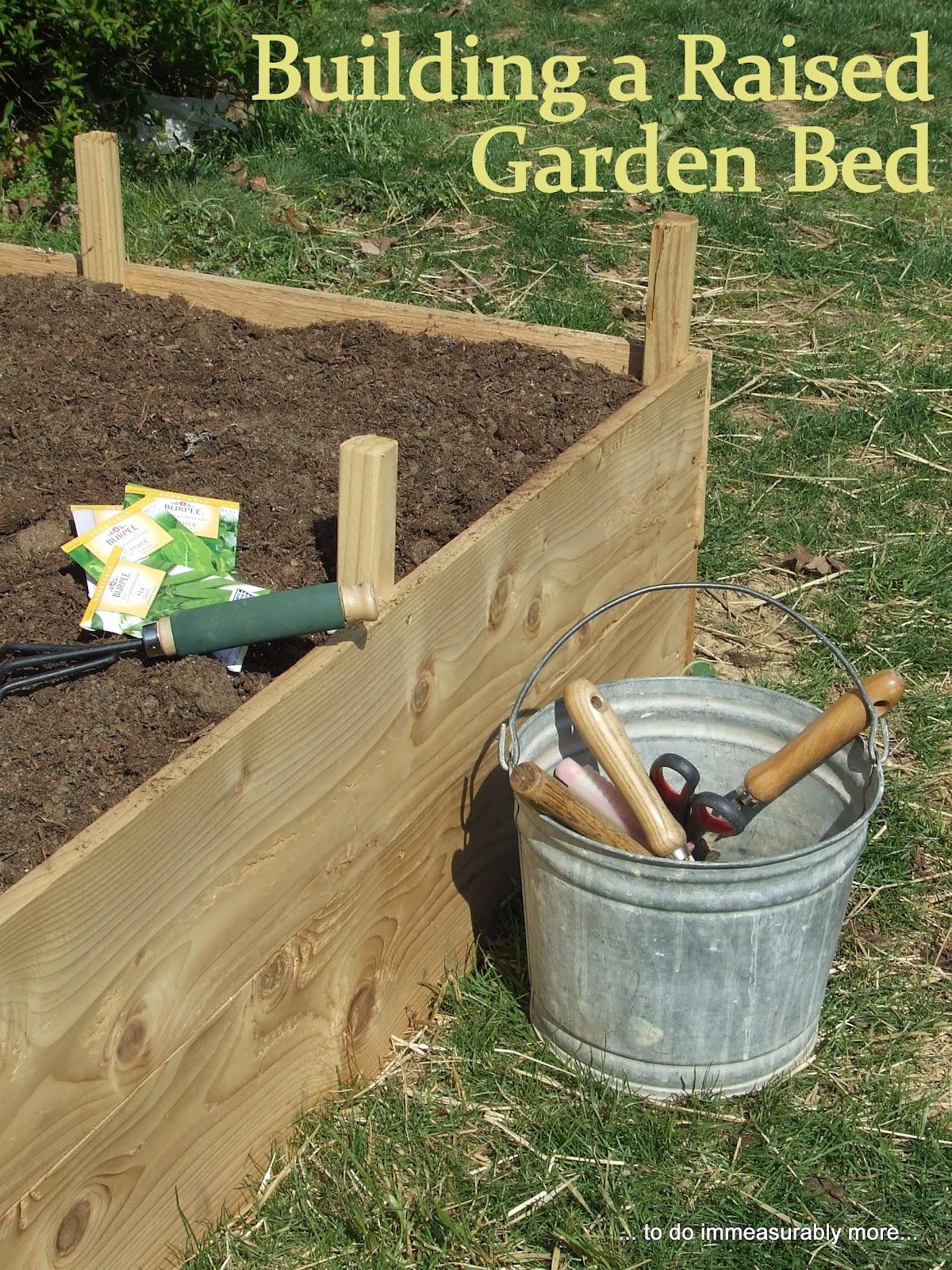 Do measurably more build a raised garden bed - How to build a raised bed garden ...