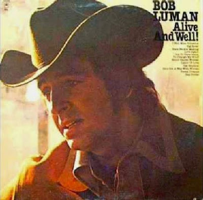 Alive And Well - Bob Luman (1977)
