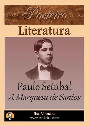 A Marquesa de Santos, de Paulo Setúbal