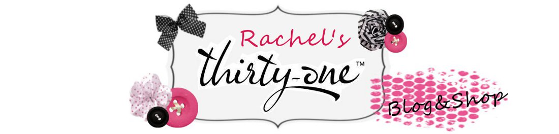 RACHEL&#39;S THIRTY-ONE