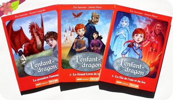 """Trilogie """"L'enfant-dragon"""" d'Éric Sanvoisin publié aux éditions Auzou"""