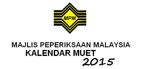 Kalendar Peperiksaan MUET Tahun 2015
