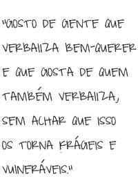 """EM """"DAQUILO QUE GOSTO NAS PESSOAS"""" #MY"""